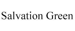 SALVATION GREEN trademark