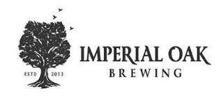 IMPERIAL OAK BREWING ESTD 2013 trademark