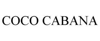 COCO CABANA trademark