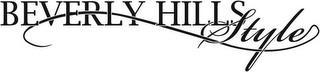 BEVERLY HILLS STYLE trademark