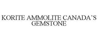 KORITE AMMOLITE CANADA'S GEMSTONE trademark