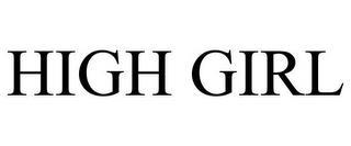 HIGH GIRL trademark