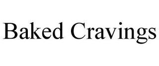 BAKED CRAVINGS trademark