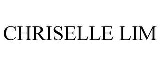CHRISELLE LIM trademark
