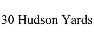 30 HUDSON YARDS trademark
