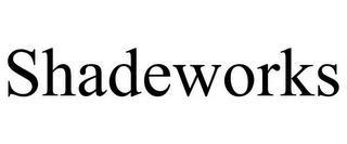 SHADEWORKS trademark