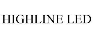 HIGHLINE LED trademark