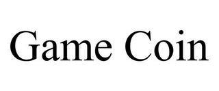 GAME COIN trademark