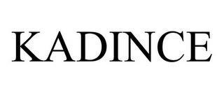 KADINCE trademark