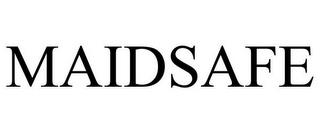 MAIDSAFE trademark