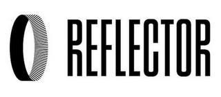 REFLECTOR trademark