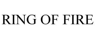 RING OF FIRE trademark