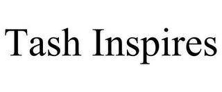 TASH INSPIRES trademark