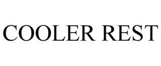 COOLER REST trademark