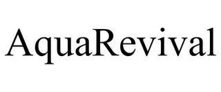 AQUAREVIVAL trademark