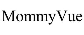 MOMMYVUE trademark