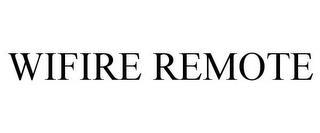 WIFIRE REMOTE trademark