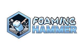 FOAMING HAMMER trademark