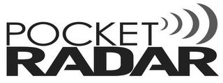 POCKET RADAR trademark