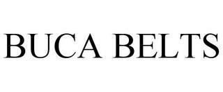 BUCA BELTS trademark