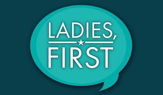 LADIES, FIRST trademark