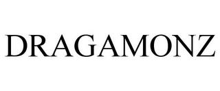 DRAGAMONZ trademark