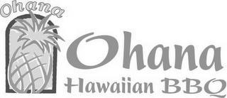 OHANA OHANA HAWAIIAN BBQ trademark
