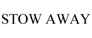 STOW AWAY trademark