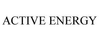 ACTIVE ENERGY trademark