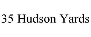 35 HUDSON YARDS trademark