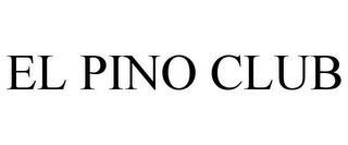 EL PINO CLUB trademark