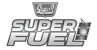 SUPER S SUPER FUEL trademark