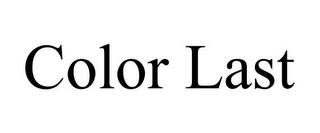 COLOR LAST trademark