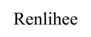 RENLIHEE trademark