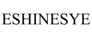 ESHINESYE trademark