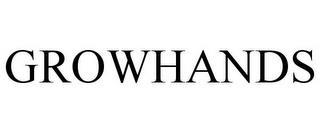 GROWHANDS trademark