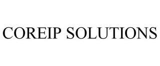 COREIP SOLUTIONS trademark