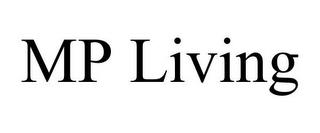 MP LIVING trademark
