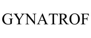 GYNATROF trademark