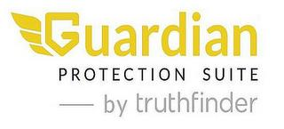 GUARDIAN PROTECTION SUITE BY TRUTHFINDER trademark