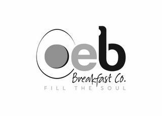 OEB BREAKFAST CO. FILL THE SOUL trademark