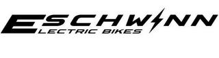 ESCHWINN ELECTRIC BIKES trademark