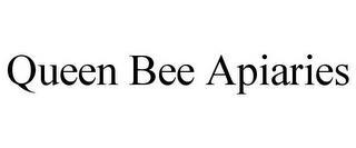 QUEEN BEE APIARIES trademark