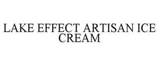 LAKE EFFECT ARTISAN ICE CREAM trademark