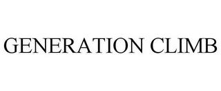 GENERATION CLIMB trademark
