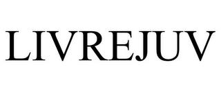 LIVREJUV trademark
