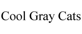 COOL GRAY CATS trademark