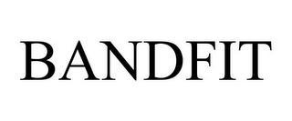 BANDFIT trademark