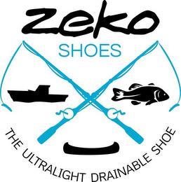 ZEKO SHOES THE ULTRALIGHT DRAINABLE SHOE trademark