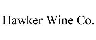 HAWKER WINE CO. trademark